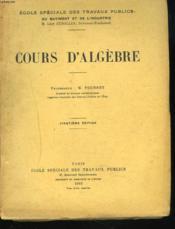 COURS D'ALGEBRE. 20e EDITION. - Couverture - Format classique