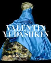 Valentin Yudashkin ; 25 ans de création - Couverture - Format classique