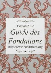 Guide des fondations (édition 2012) - Couverture - Format classique