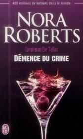 Lieutenant Eve Dallas T.35 ; démence du crime - Couverture - Format classique