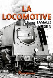 La locomotive - Couverture - Format classique