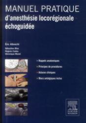 Manuel pratique d'anesthésie locorégionale échoguidée - Couverture - Format classique