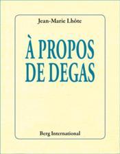 À propos de Degas - Couverture - Format classique