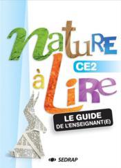 NATURE A LIRE ; guide nature à lire CE2 - Couverture - Format classique