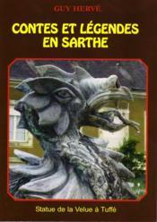 Contes et légendes en Sarthe - Couverture - Format classique