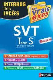 Interros des lycées T.33 ; SVT ; terminale S - Couverture - Format classique