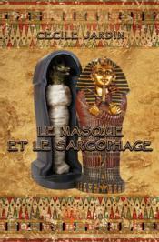 Le masque et le sarcophage - Couverture - Format classique
