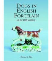 Dogs in english porcelain - Couverture - Format classique