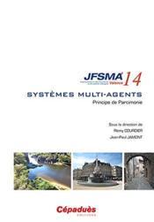 JFSMA 2014 ; systèmes multi-agents ; principe de parcimonie - Couverture - Format classique