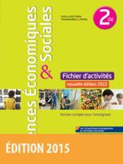 telecharger Sciences economiques et sociales – 2nde – fichier d'activites (edition 2015) livre PDF/ePUB en ligne gratuit