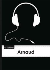 Le Carnet D'Arnaud - Lignes, 96p, A5 - Casque Audio - Couverture - Format classique