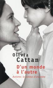 D'un monde à l'autre ; autisme : le combat d'une mère - Couverture - Format classique