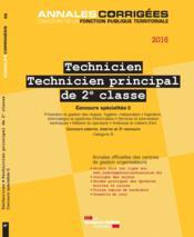 Technicien, technicien principal de 2e classe 2016 ; concours specialités II - Couverture - Format classique