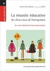 La reussite educative des eleves issus de l immigration. dix ans de recherche et - Couverture - Format classique