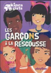 telecharger Kinra girls t.17 – les garcons a la rescousse livre PDF/ePUB en ligne gratuit