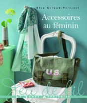 Accessoires au féminin - Couverture - Format classique