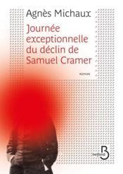 Journée exceptionnelle du déclin de Samuel Cramer - Couverture - Format classique