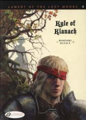 Lament of the lost moors T.4 ; Kyle of Klanach - Couverture - Format classique