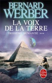 Troisième humanité t.3 ; la voix de la terre - Couverture - Format classique