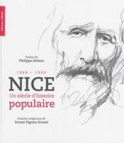 Nice ; un siècle d'histoire populaire, 1860-1960 - Couverture - Format classique