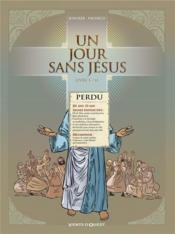 Un jour sans Jésus T.1 - Couverture - Format classique