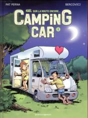 Camping car T.1 ; sur la route encore... - Couverture - Format classique