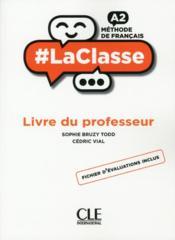 #LaClasse ; méthode de français ; FLE ; A2 ; livre du professeur (édition 2018) - Couverture - Format classique