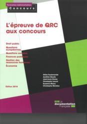 L'épreuve de QRC aux concours ; Droit public - Questions européennes - Questions sociales - Finances publiques - GRH - Economie (édition 2018) - Couverture - Format classique