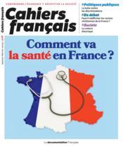 Cahiers français T.408 ; comment va la santé en France ? - Couverture - Format classique