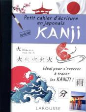 Petit cahier d'écriture en japonais : spécial kanji - Couverture - Format classique