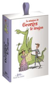 La mission de Georges le dragon - Couverture - Format classique