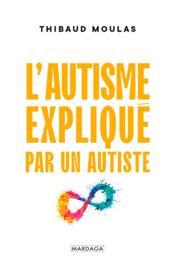 L'autisme expliqué par un autiste - Couverture - Format classique