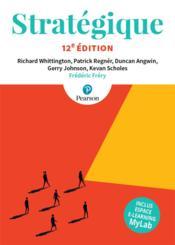 Stratégique + MyLab (12e édition) - Couverture - Format classique