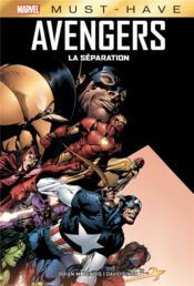Avengers ; la séparation - Couverture - Format classique