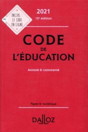 Code de l'éducation, annoté et commenté (édition 2021) - Couverture - Format classique