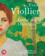 Louise des ombrages - Couverture - Format classique