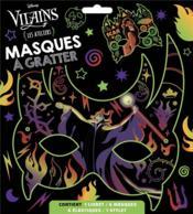 Les ateliers Disney ; vilains ; masques à gratter - Couverture - Format classique