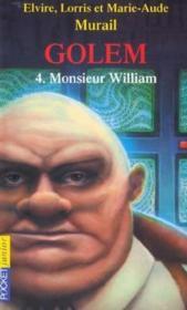 Golem - tome 4 monsieur william - Couverture - Format classique