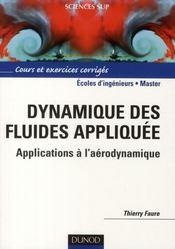 Dynamique des fluides appliquee - applications a l'aerodynamique - Intérieur - Format classique