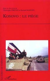 Kosovo ; Le Piege - Intérieur - Format classique