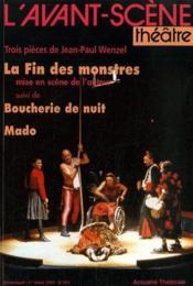 Revue L'Avant-Scene Theatre N.965 ; Trois Pièces De Jean-Paul Wenzel ; La Fin Des Monstres ; Boucherie De Nuit ; Mado - Couverture - Format classique