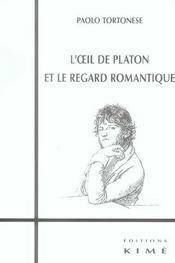 Oeil de platon et le regard romantique (l') - Intérieur - Format classique