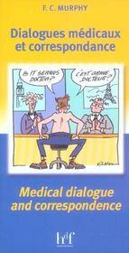 Dialogues Medicaux Et Correspondance - Intérieur - Format classique
