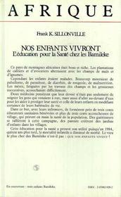 Nos Enfants Vivront ; L'Education Pour La Sante Chez Les Bamileke - 4ème de couverture - Format classique