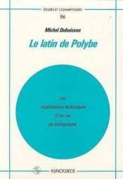 Latin de polybe (le) - Couverture - Format classique
