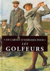 Un Carnet D'Adresses Pour Les Golfeurs - Couverture - Format classique