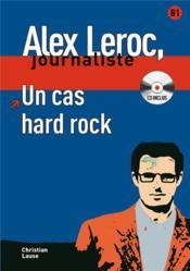 Alex leroc, journaliste ; un cas hard rock ; niveau 2 - Couverture - Format classique