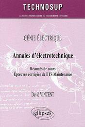 Annales d'électrotechnique ; résumés de cours, épreuves corrigées de BTS maintenance - Couverture - Format classique