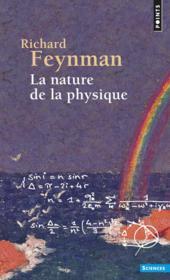 La nature de la physique - Couverture - Format classique