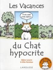 Les vacances du chat hypocrite - Couverture - Format classique